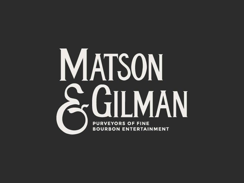 Matson + Gilman
